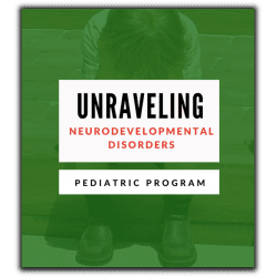 Unraveling Neurodevelopmental Disorders Pediatric Program