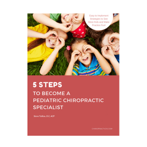 5 Steps to Become a Pediatric Chiropractic Specialist 600