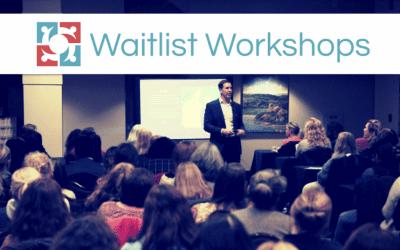 Workshop Waitlist Series