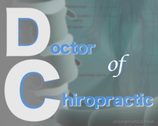 Doctor of Chiropractic