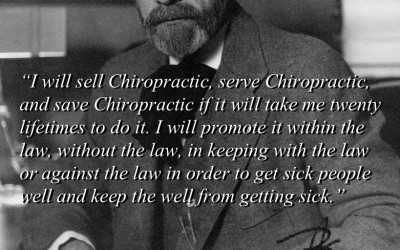 BJ Palmer - I will serve chiropractic