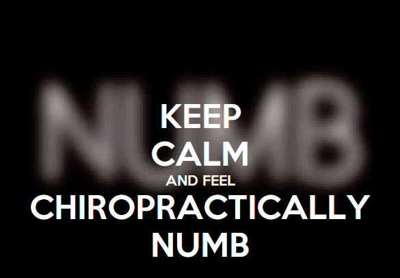 Chiropractically Numb