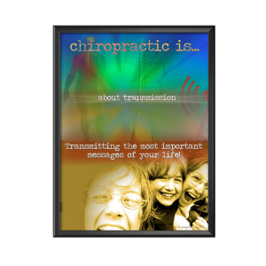 chiropractic is transmission poster