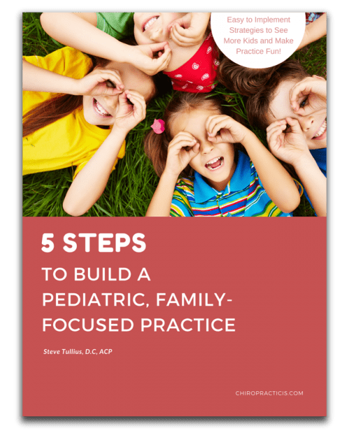 5 Steps to Build a Pediatric Family Focused Practice
